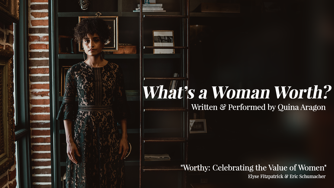 What's A Woman Worth? (Spoken Word Video)